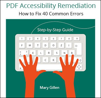 PDF Accessibility Remediation: HOw to Fix 40 Common Errors