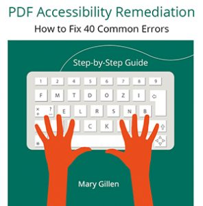 PDF Accessibility Remediation How to Fix 40 Common Errors