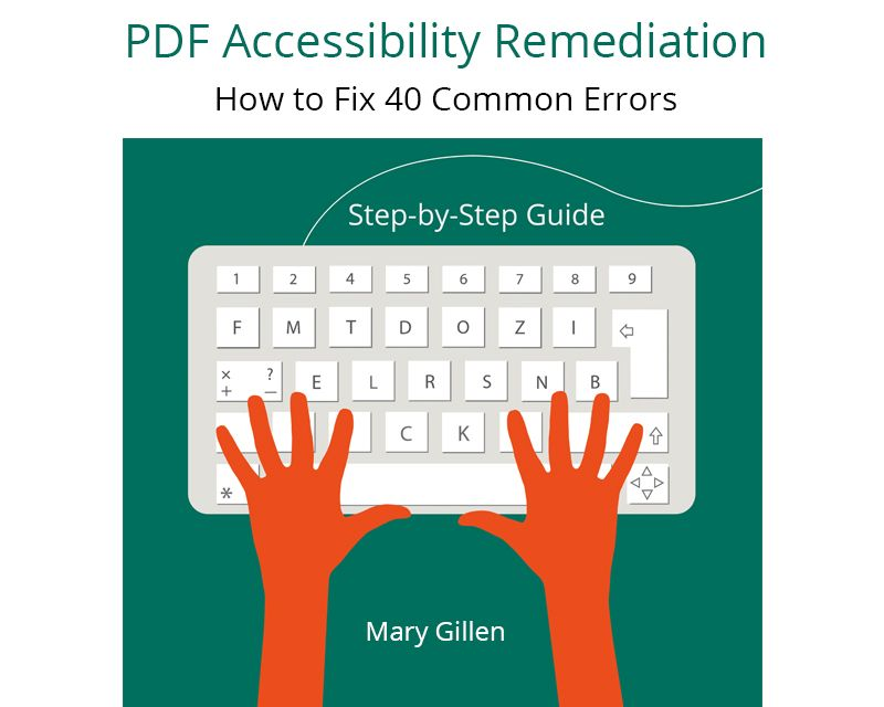 PDF Accessibillity Remediation: How to Fix 40 Common Errors
